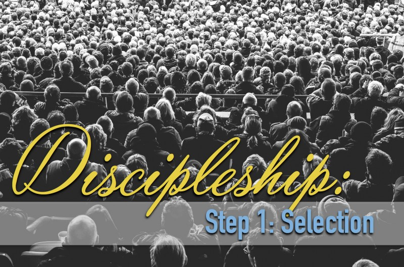 7-30-15DiscipleshipSelection